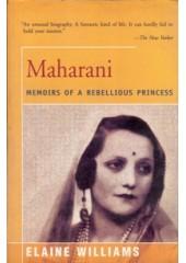 Maharani - Memoirs Of A Rebellious Princess - Book By Elaine Williams