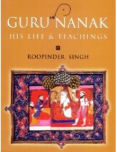 Guru Nanak - His Life & Teachings