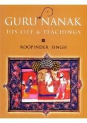 Guru Nanak - His Life & Teachings