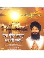 Nit Uth Gavho Prabh Ki Bani - Audio CDs By Bhai Sarbjit Singh Ji