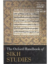 The Oxford Handbook Of Sikh Studies - Edited By Pashaura Singh & Louis E. Fenech