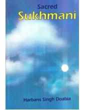 Sacred Sukhmani - (Paperback ) Book By Harbans Singh Doabia