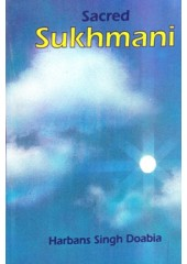 Sacred Sukhmani - Book By Harbans Singh Doabia