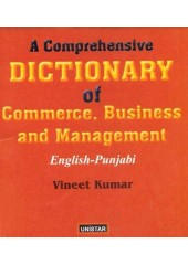 A Comprehensive Dictionary Of Commerce, Business and Management