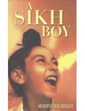A Sikh Boy - Book By Mohinder Singh