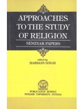 Approaches To The Study Of Religion - Book By Harbans Singh