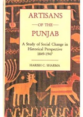 Artisans Of The Punjab - Book By Harish C. Sharma