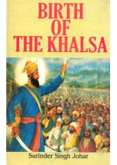 Birth Of The Khalsa - Book By Surinder Singh Johar