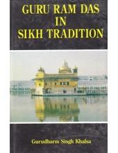 Guru Ram Das In Sikh Tradition - Book By Gurudharm Singh khalsa