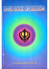 Hand Book On Sikhism - Book By Surinder Singh Johar