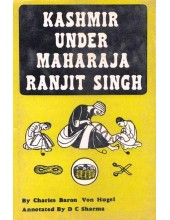 Kashmir Under Maharaja Ranjit Singh - Book By Charles Baron and Von Hugel