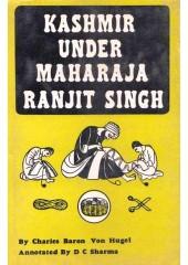 Kashmir Under Maharaja Ranjit Singh - Book By Charles Baron and Von Hugel