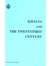 Khalsa And The Twentyfirst Century - Book By Kharak Singh