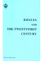 Khalsa And The Twentyfirst Century - Book By Kharak Singh