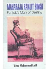 Maharaja Ranjit Singh - Punjab's Man Of Destiny - Book By Syad Muhammad Latif