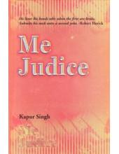 Me Judice - Book By Kapur Singh