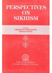 Perspectives On Sikhism - Book By Prithipal Singh Kapur & Dharam Singh