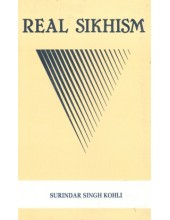 Real Sikhism - Book By Surinder Singh Kohli