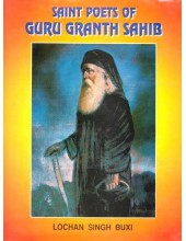 Saint Poets Of Guru Granth Sahib - Book By Lochan Singh Buxi
