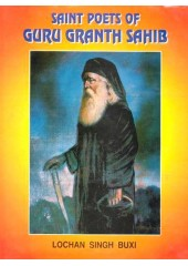 Saint Poets Of Guru Granth Sahib - Book By Lochan Singh Buxi