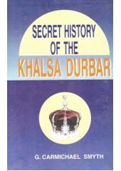 Secret History Of The Khalsa Durbar - Book By G. Carmichael Smyth