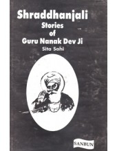 Shraddhanjali Stories Of Guru Nanak Dev Ji - Book By Sita Sahi