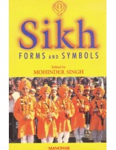Sikh Forms And Symbols - Book By Mohinder Singh