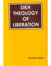 Sikh Theology Of Liberation - Book By Dharam Singh