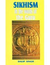 Sikhism In The Words Of The Guru - Book By Dalip Singh