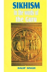 Sikhism In The Words Of The Guru - Book By Dalip Singh