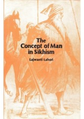 The Concept Of Man In Sikhism - Book By Lajwant Lahori
