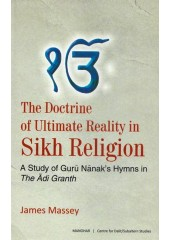 The Doctrine Of Ultimate Reality In Sikh Religion - Book By James Massey