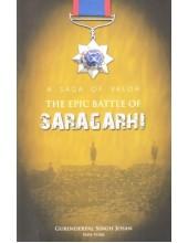 The Epic Battle Of Saragarhi - Book By Gurinderpal Singh Josan