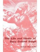 The Life And Ideals Of Guru Gobind Singh - Book By Surinder Singh Kohli