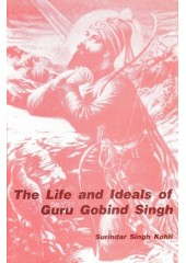 The Life And Ideals Of Guru Gobind Singh - Book By Surinder Singh Kohli