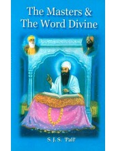 The Masters & The Word Divine - Book By S. J. S. Pal