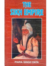 The Sikh Empire - Book By Piara Singh Data