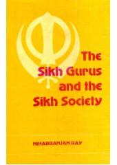 The Sikh Gurus And The Sikh Society - Book By Niharranjan Ray
