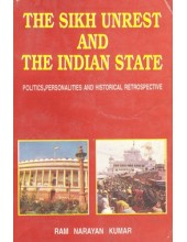The Sikh Unrest And The Indian State - Book By Ram Narayan Kumar