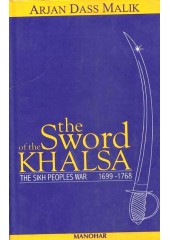 The Sword Of The Khalsa - Book By Arjan Dass Malik