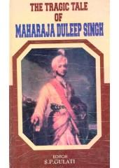 The Tragic Tale Of Maharaja Duleep Singh - Book By S. P. Gulati
