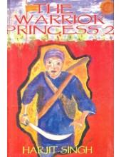 The Warrior Princess 2 - Book By Harjit Singh