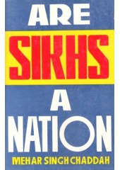 Are Sikhs A Nation - Book By Mehar Singh Chaddah