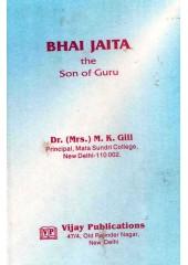 Bhai Jaita The Son Of Guru - Book By Dr. M. K. Gill