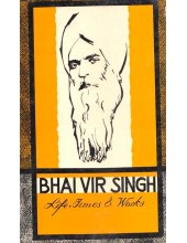 Bhai Vir Singh - Life, Times and Works - Book By Gurbachan Singh Talib