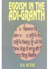 Egoism In The Adi-Granth - Book By H.S.Sethi
