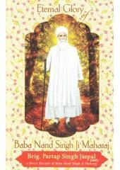 Eternal Glory Of Baba Nand Singh Ji Maharaj - Book By Brig. Partap Singh Jaspal