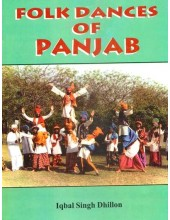 Folk Dance Of Panjab - Book By Iqbal Singh Dhillon