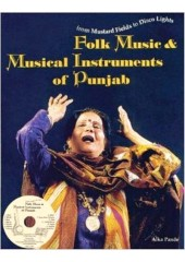 Folk Music & Musical Instruments Of Punjab - Book By Alka Pande