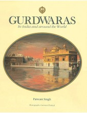 Gurdwaras In India And Around The World - Book By Patwant Singh